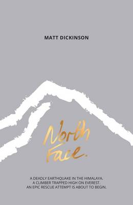 Cover for North Face by Matt Dickinson