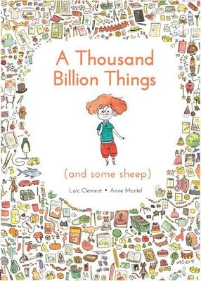 A Thousand Billion Things (and Some Sheep) by Loic Clement