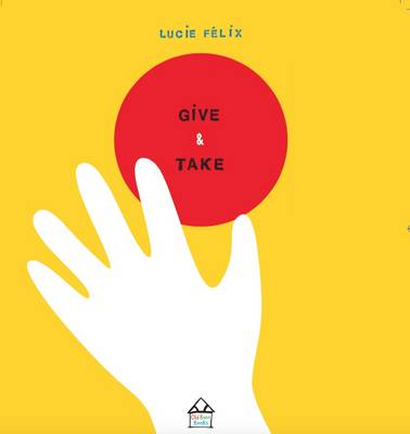 Give & Take by Lucie Felix