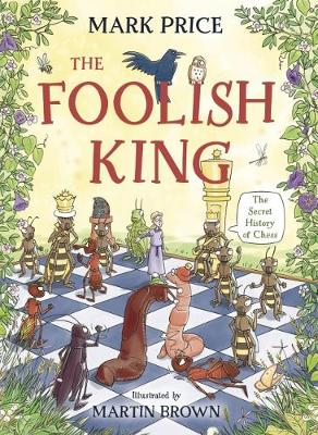 The Foolish King by Mark Price
