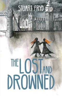 The Lost and Drowned by Stuart Fryd
