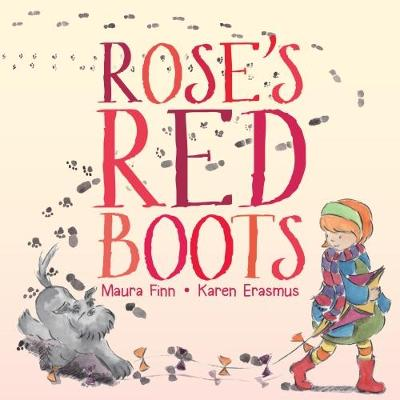 Rose's Red Boots by Maura Finn