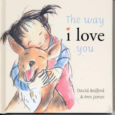 The Way I Love You by David Bedford, Ann James