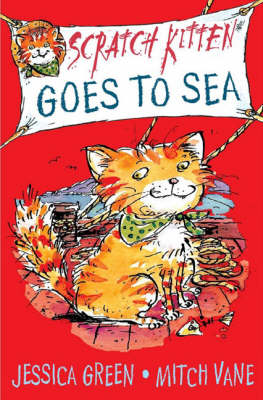 Scratch Kitten Goes to Sea by Jessica Green
