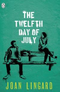Cover for The Twelfth Day of July A Kevin and Sadie Story by Joan Lingard