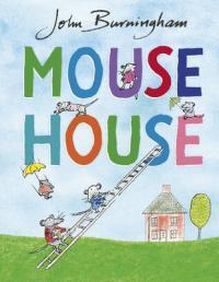 Mouse House by John Burningham
