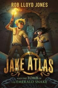 Jake Atlas and the Tomb of the Emerald Snake