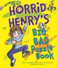 Horrid Henry's Big Bad Puzzle Book by Francesca Simon