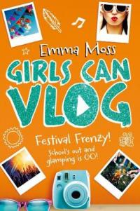 Girls Can Vlog: Festival Frenzy by Emma Moss