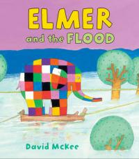 Elmer and the Flood by David McKee