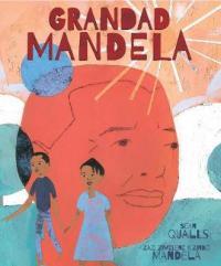 Grandad Mandela by Zindzi Mandela, Zazi Mandela