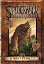 Beyond the Spiderwick Chronicles: A Giant Problem by Holly Black, Tony DiTerlizzi