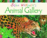 Brian Wildsmith's Animal Gallery by Brian Wildsmith