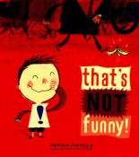 That's Not Funny! by Adrian Johnson
