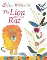 The Lion and the Rat by Brian Wildsmith
