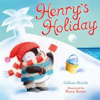 Cover for Henry's Holiday by Gillian Shields