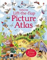 Usborne Lift the Flap Picture Atlas by Alex Frith, Kate Leake
