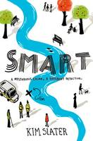 Cover for Smart A Mysterious Crime, a Different Detective by Kim Slater