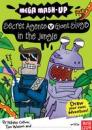 Mega Mash-up: Secret Agents v Giant Slugs in the Jungle by Nikalas Catlow, Tim Wesson