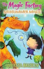 Magic Factory: Midsummer Magic by Theresa Breslin
