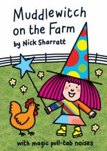 Muddlewitch On The Farm by Nick Sharratt