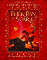 Peter Pan In Scarlet (Illustrated Edition) by Geraldine McCaughrean