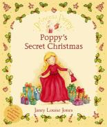 Princess Poppy: Poppy's Secret Christmas by Janey Louise Jones