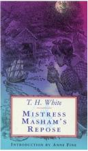 Mistress Masham's Repose by T H , Eichenburg, Fritz White