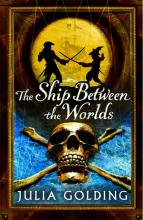 Ship Between The Worlds by Julia Golding