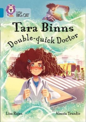 Cover for Tara Binns: Double-Quick Doctor (Band 13/Topaz) by Lisa Rajan
