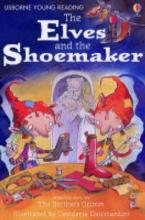 The Elves And The Shoemaker by Katie Daynes