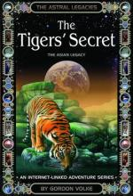 The Tiger's Secret (Astral Legacies) by Volke Gordon