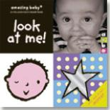 Amazing Baby: Look at Me! by Emily Hawkins