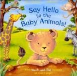 Say Hello to the Baby Animals by Ian Whybrow