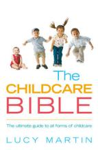 The Childcare Bible by Lucy Martin