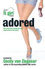 Cover for Adored: An It Girl novel by Cecily Von Ziegesar