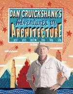 Adventures In Architecture by Dan Cruickshank