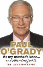 At My Mother's Knee ... by Paul O'Grady