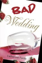 Bad Wedding by Catherine Forde