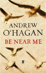 Cover for Be Near Me by Andrew O'Hagan