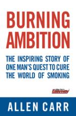 Burning Ambition by Allen Carr