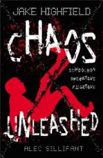 Jake Highfield: Chaos Unleashed by Alec Sillifant
