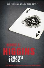 Cover for Cogan's Trade by George V. Higgins