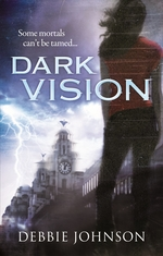 Cover for Dark Vision by Debbie Johnson