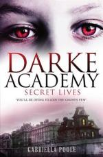 Cover for Darke Academy: Secret Lives by Gabriella Poole