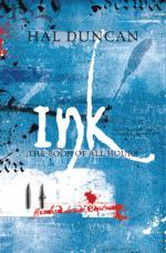 Ink : The Book of All Hours: 2 by Hal Duncan