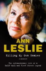 Killing My Own Snakes by Ann Leslie