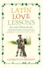 Cover for Latin Love Lessons by Charlotte Higgins