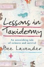 Lessons in Taxidermy by Bee Lavender