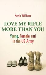 Love My Rifle More Than You by Kayla Williams